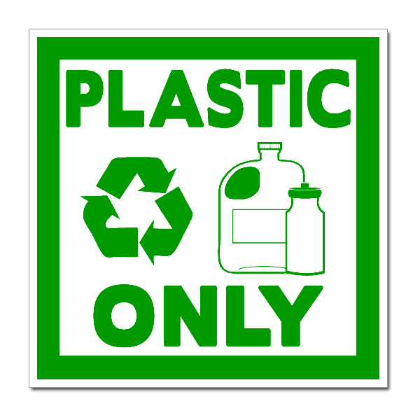 Recycling Signs Plastic 6MD007d – Recycle Pl...